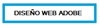 Diseño Web Adobe Colmenar Viejo